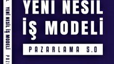 Yeni Nesil İş Modeli: Pazarlama 5.0 – Dr. Fatih Anıl